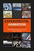 Experimental Animation: From Analogue to Digital