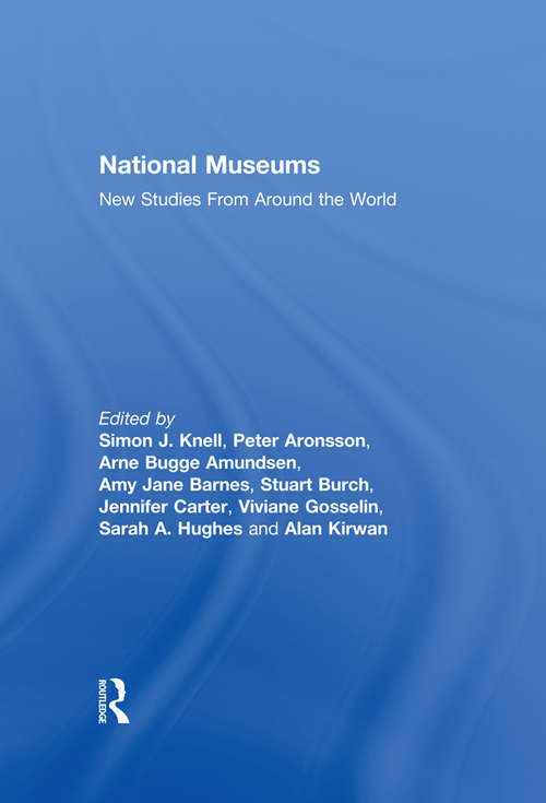 National Museums: New Studies from Around the World