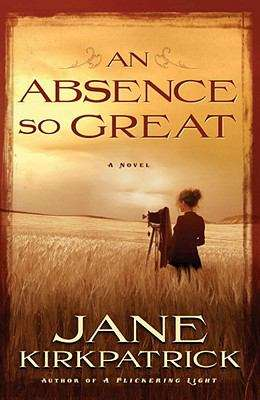An Absence So Great (Portraits of the Heart #2)