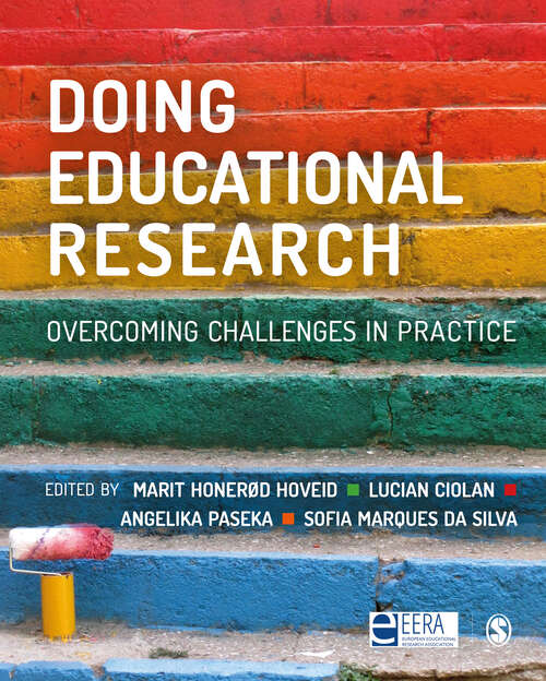 Doing Educational Research: Overcoming Challenges In Practice