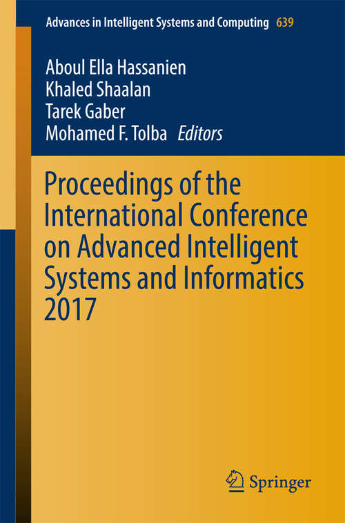 Proceedings of the International Conference on Advanced Intelligent Systems and Informatics 2017