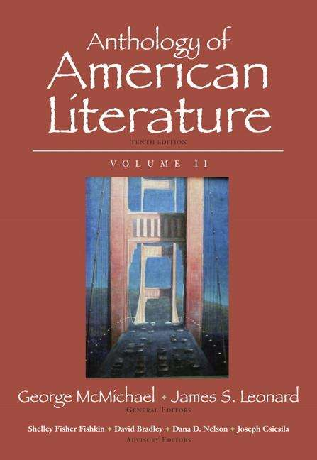 Anthology of American Literature, Volume II (Tenth Edition)