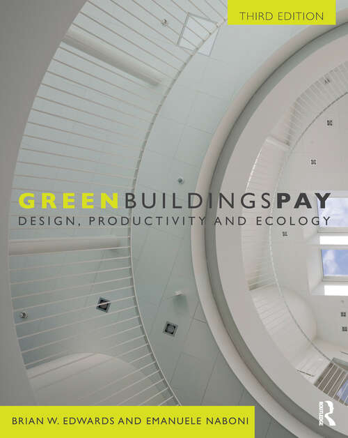 Green Buildings Pay: Design, Productivity and Ecology