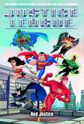 Justice League: Red Justice
