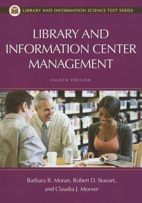 Library and Information Center Management (Eighth Edition)