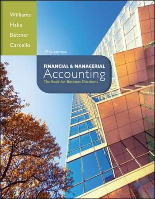 Financial and Managerial Accounting (Seventeenth Edition)