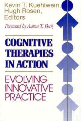 Cognitive Therapies in Action: Evolving Innovative Practice