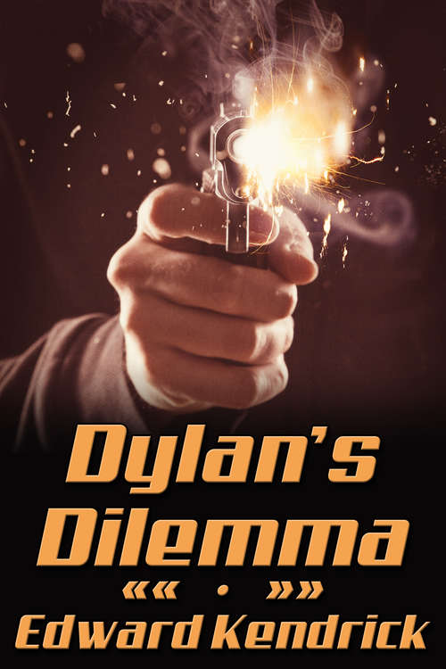 Dylan's Dilemma (C21 Ser. #1)