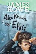 Also Known as Elvis (The Misfits #4)