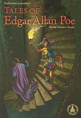 Tales of Edgar Allan Poe: Retold Timeless Classics