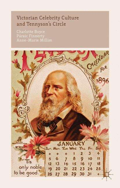 Victorian Celebrity Culture and Tennyson's Circle