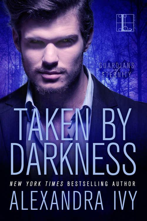 Taken by Darkness (Guardians of Eternity)