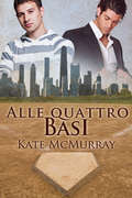 Alle quattro basi by Kate Mcmurray