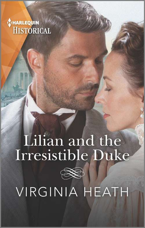 Lilian and the Irresistible Duke: Secrets Of A Victorian Household (Secrets of a Victorian Household #4)