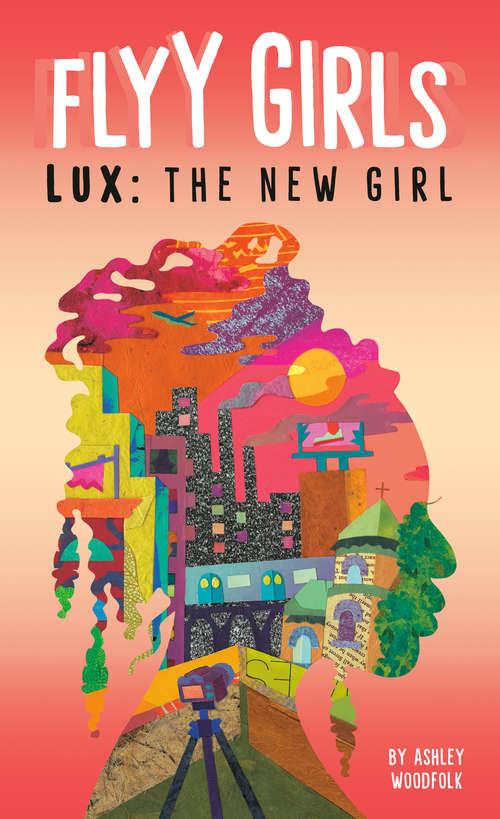 Lux: The New Girl #1 (Flyy Girls #1)