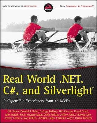Real World .NET, C#, and Silverlight