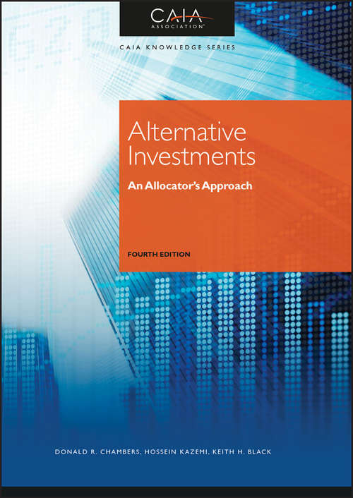Alternative Investments: An Allocator's Approach (Wiley Finance Ser.)