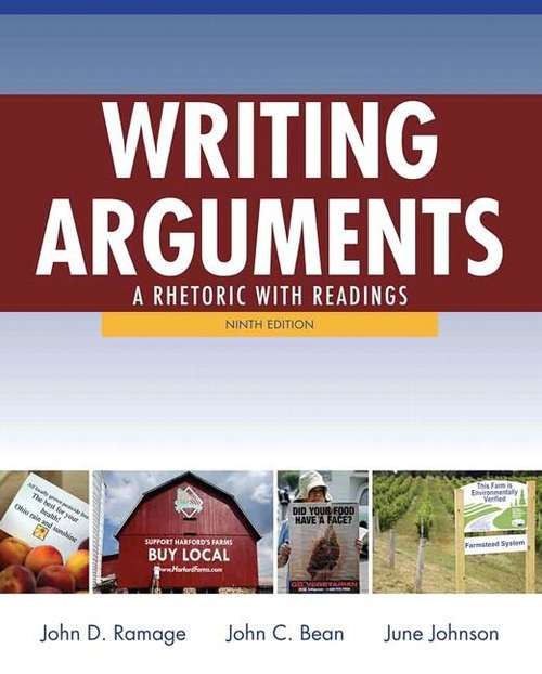 Writing Arguments: A Rhetoric with Readings, Ninth Edition