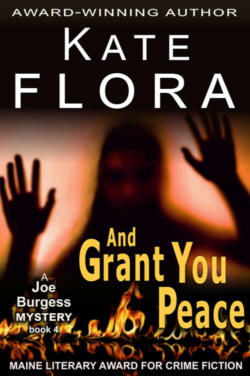 And Grant You Peace (The Joe Burgess Mystery Series #4)