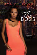 The Boss (Justice Hustlers #2)