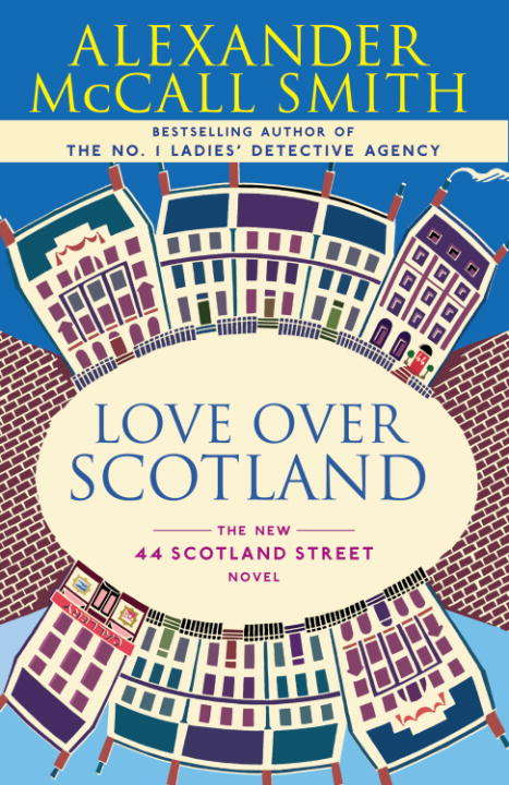 Love Over Scotland (44 Scotland Street Series #3)