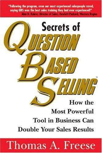 Secrets of Question Based Selling