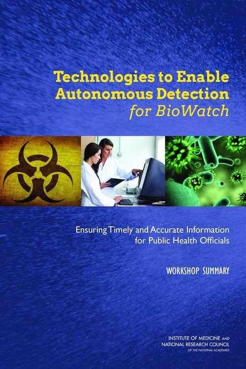 Technologies to Enable Autonomous Detection for BioWatch