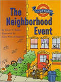 The Neighborhood Event (Leveled Readers 2.6.3)