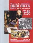 Taking the High Road to Social Studies - Book 7-8 (Vol #1)