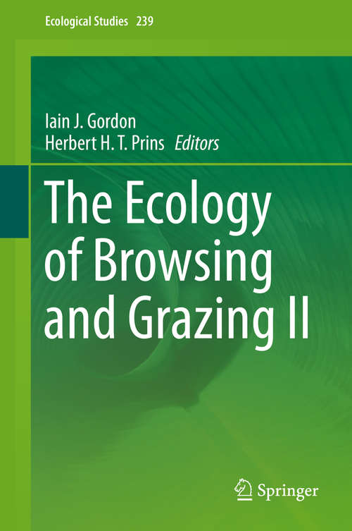 The Ecology of Browsing and Grazing II (Ecological Studies #239)