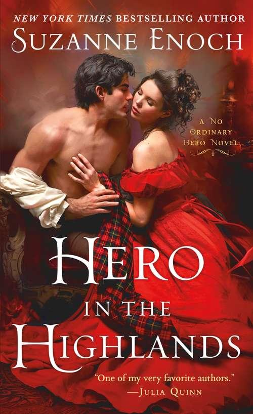 Hero in the Highlands: A No Ordinary Hero Novel (No Ordinary Hero #1)