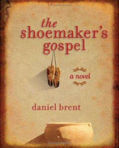 The Shoemaker's Gospel