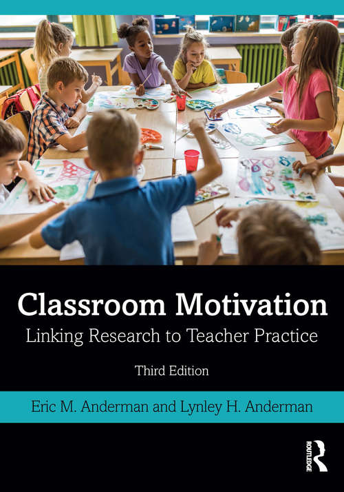 Classroom Motivation: Linking Research to Teacher Practice