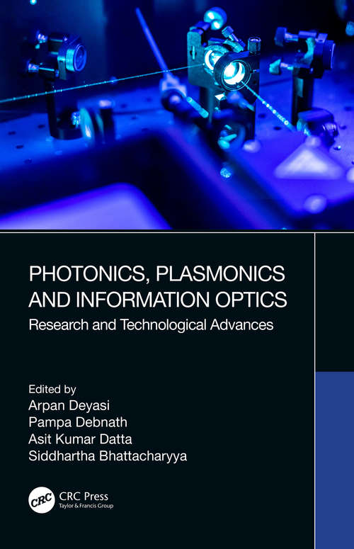 Photonics, Plasmonics and Information Optics: Research and Technological Advances
