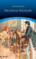 Nicholas Nickleby: Classics Illustrated (Dover Thrift Editions)