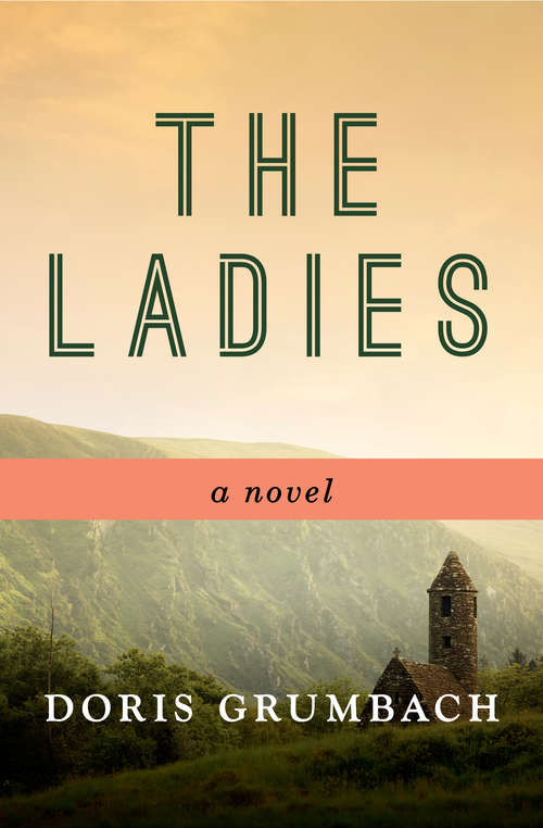 The Ladies by Doris Grumbach