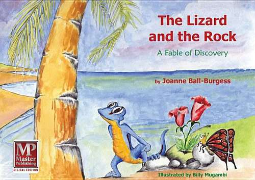 The Lizard and the Rock: A Fable of Discovery