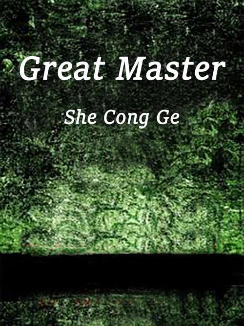Great Master: Volume 3 (Volume 3 #3)