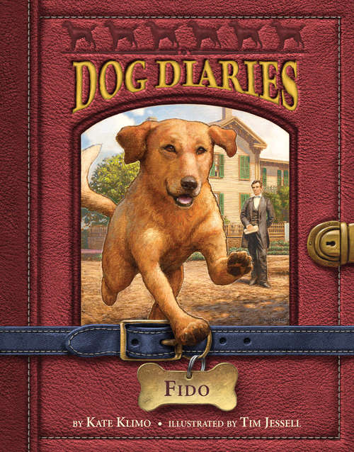 Dog Diaries #13: Fido (Dog Diaries #13)