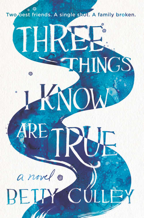 Collection sample book cover Three Things I Know Are True by Betty Culley