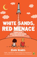 White Sands, Red Menace (The Gordon Family Saga #2)