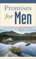 Promises for Men: from the New International Version