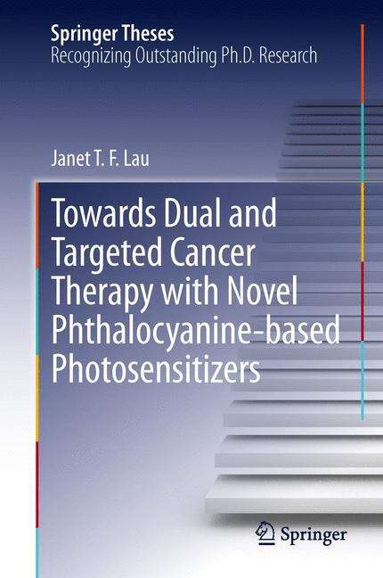 Toward Dual and Targeted Cancer Therapy with Novel Phthalocyanine-based Photosensitizers