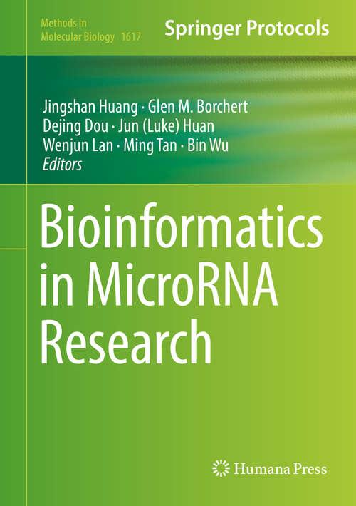 Bioinformatics in MicroRNA Research (Methods in Molecular Biology #1617)