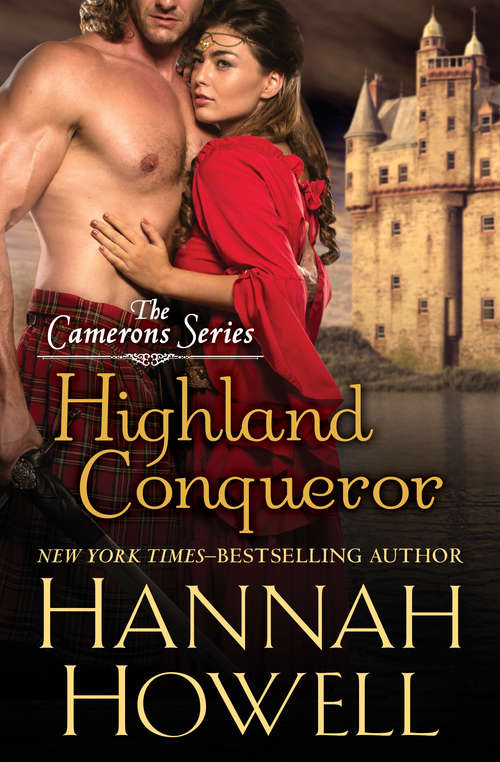 Highland Conqueror (The Camerons Series #1)