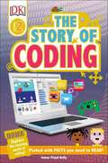 DK Readers Level 2: The Story of Coding, First American Edition