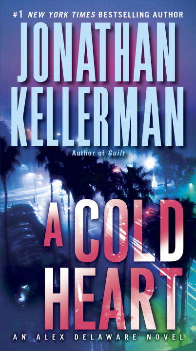A Cold Heart (Alex Delaware Novel #17)