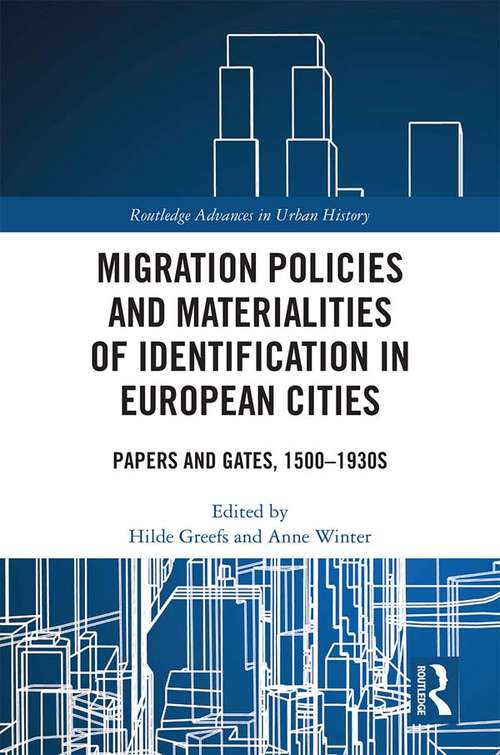 Migration Policies and Materialities of Identification in European Cities