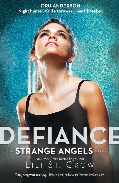 Defiance: Book 4 (Strange Angels #4)