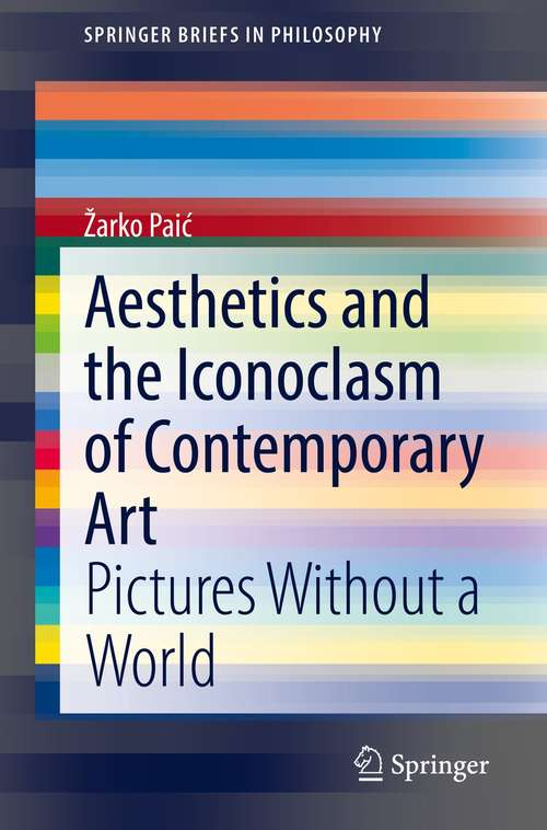 Aesthetics and the Iconoclasm of Contemporary Art